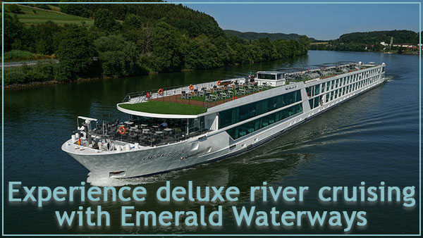 Experience deluxe river cruising with                              Emerald Waterways