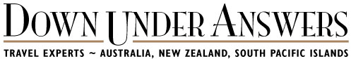 Down Under Answers - Travel Experts: Australia, New Zealand, South Pacific Islands, Dubai
